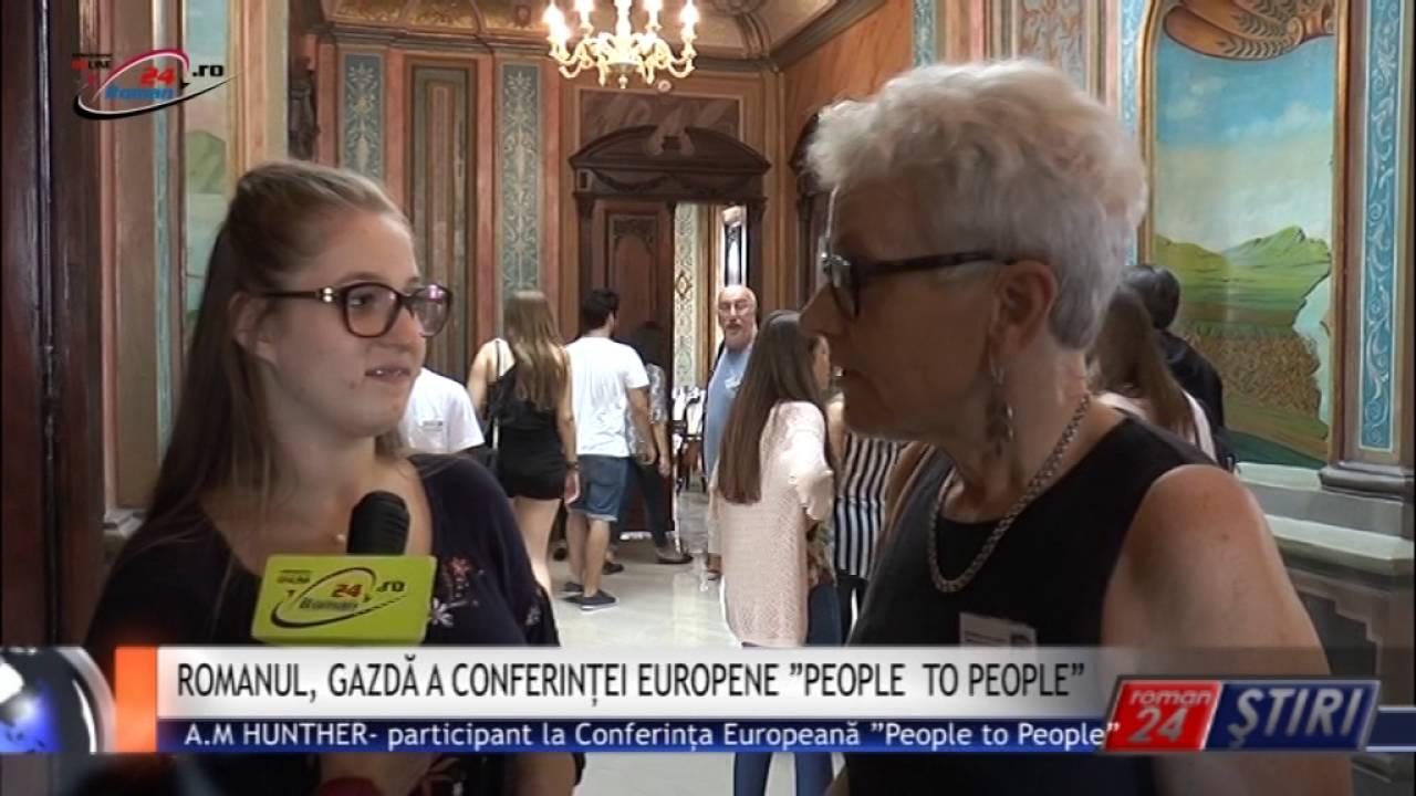 """ROMANUL, GAZDĂ A CONFERINȚEI EUROPENE """"PEOPLE TO PEOPLE"""""""