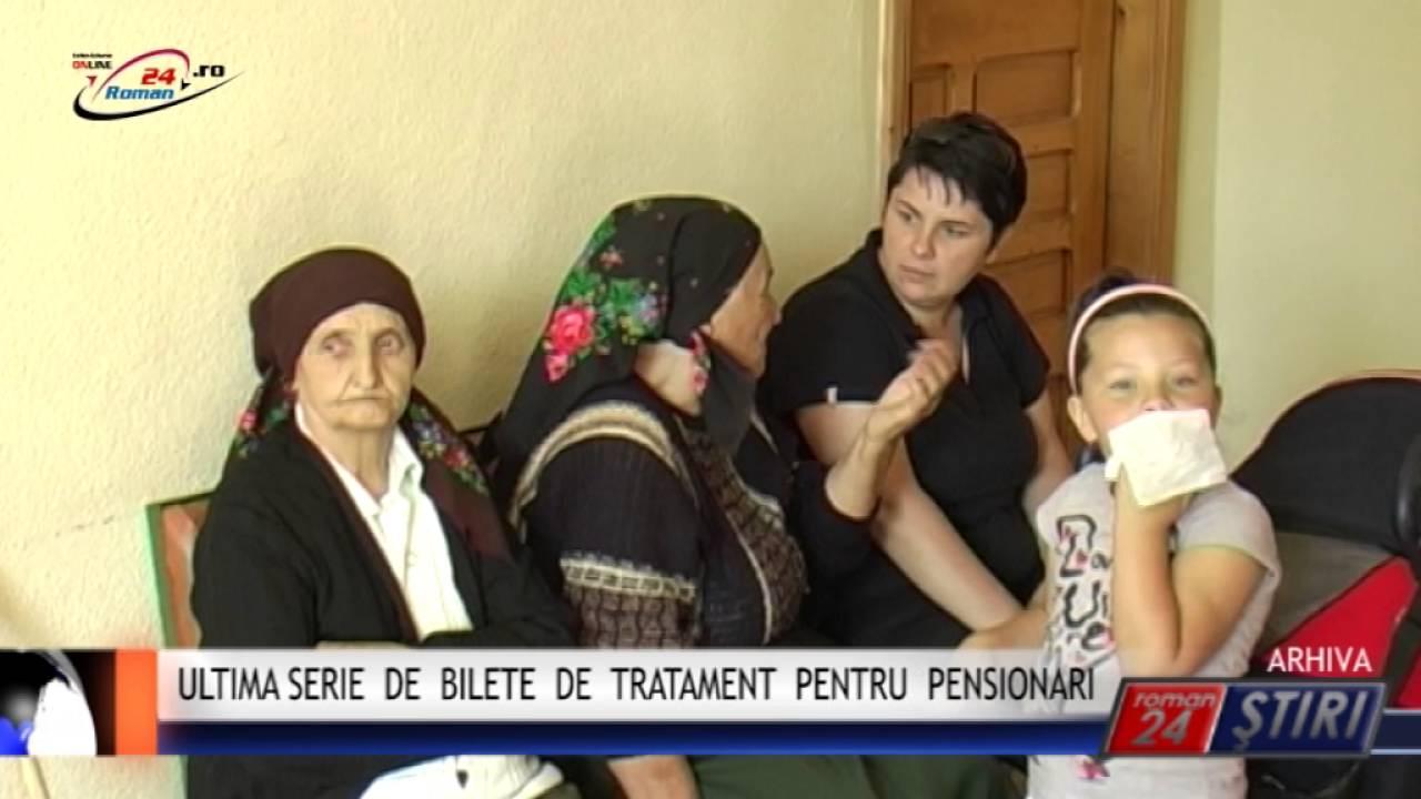 ULTIMA SERIE DE BILETE DE TRATAMENT PENTRU PENSIONARI