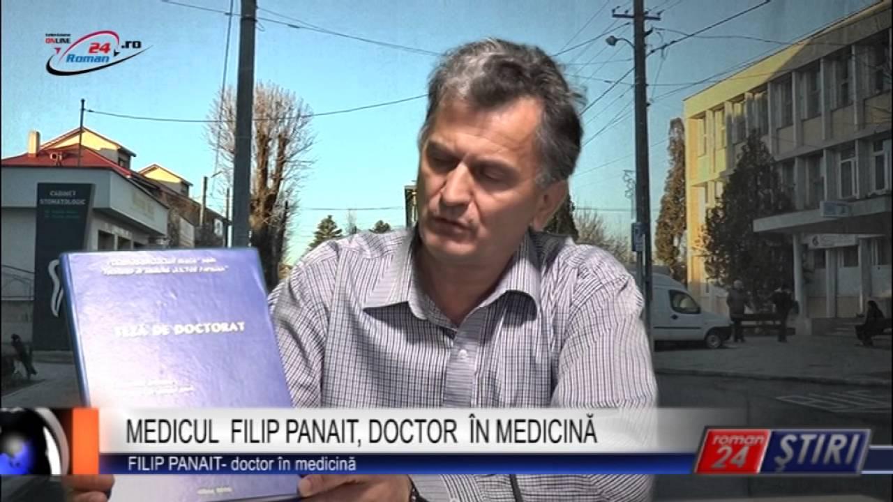 MEDICUL FILIP PANAIT, DOCTOR ÎN MEDICINĂ