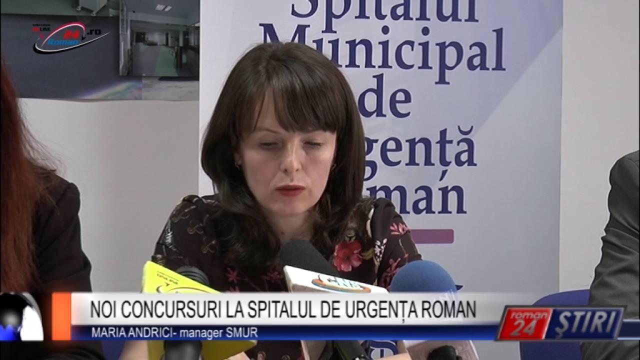 NOI CONCURSURI LA SPITALUL DE URGENȚA ROMAN