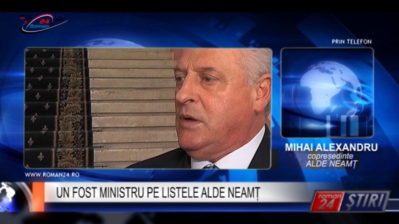 UN FOST MINISTRU PE LISTELE ALDE NEAMȚ