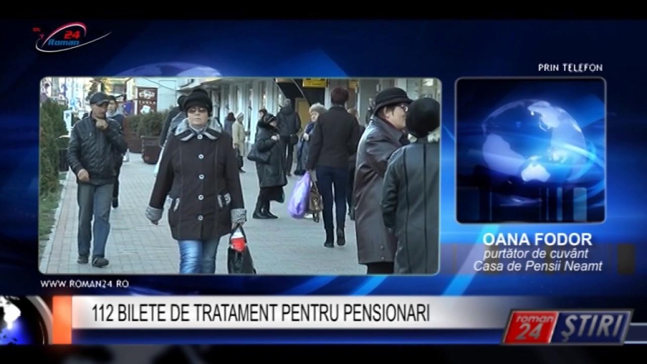 112 BILETE DE TRATAMENT PENTRU PENSIONARI