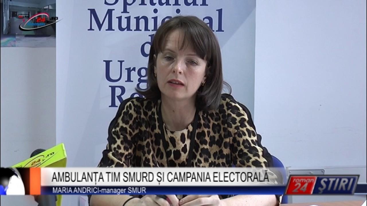 AMBULANȚA TIM SMURD ȘI CAMPANIA ELECTORALĂ