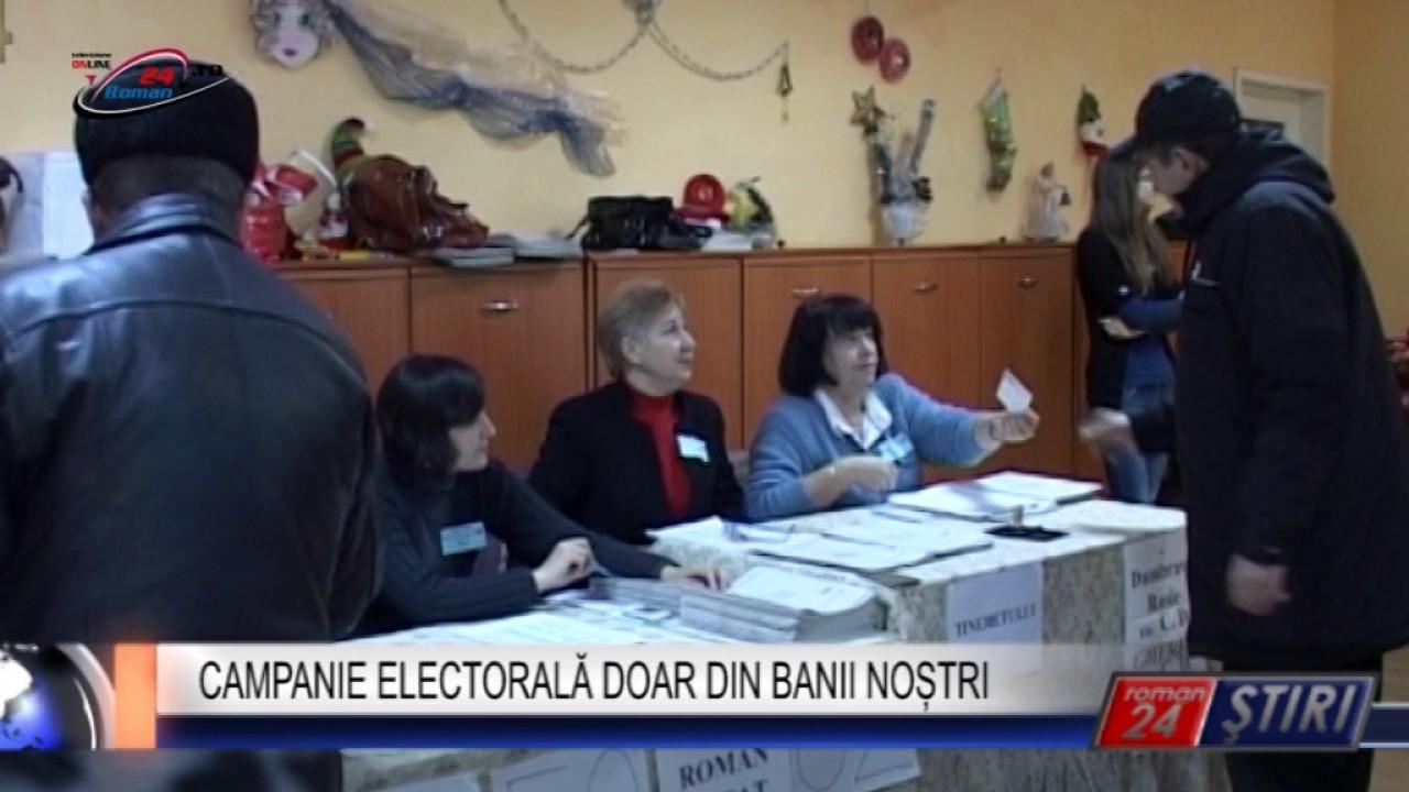 CAMPANIE ELECTORALĂ DOAR DIN BANII NOȘTRI