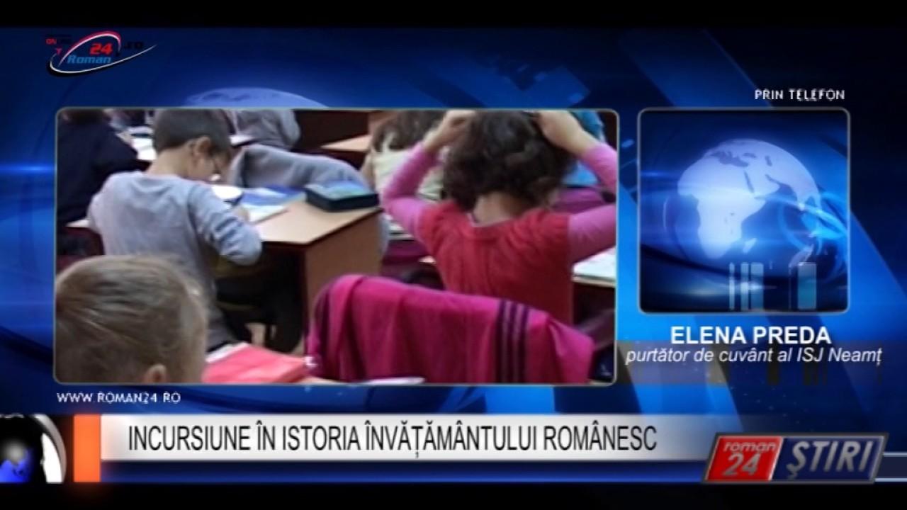 INCURSIUNE ÎN ISTORIA ÎNVĂȚĂMÂNTULUI ROMÂNESC