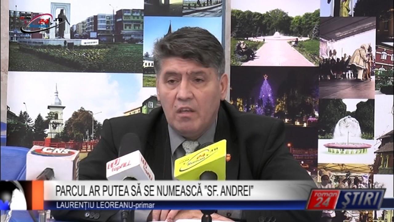 """PARCUL AR PUTEA SĂ SE NUMEASCĂ """"SF. ANDREI"""""""