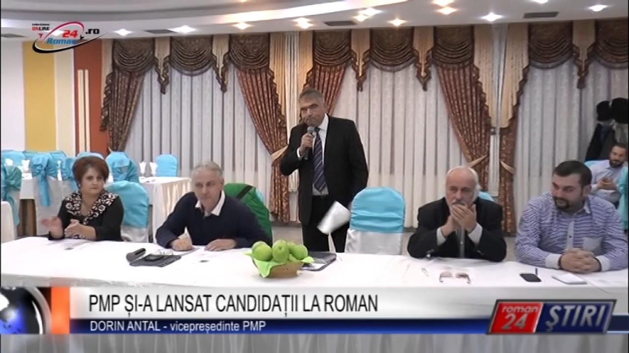 PMP ȘI-A LANSAT CANDIDAȚII LA ROMAN