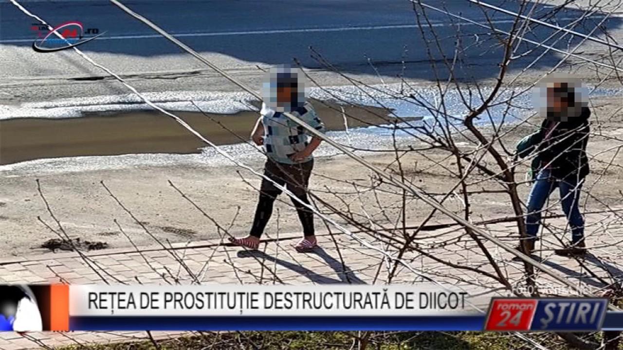 REȚEA DE PROSTITUȚIE DESTRUCTURATĂ DE DIICOT