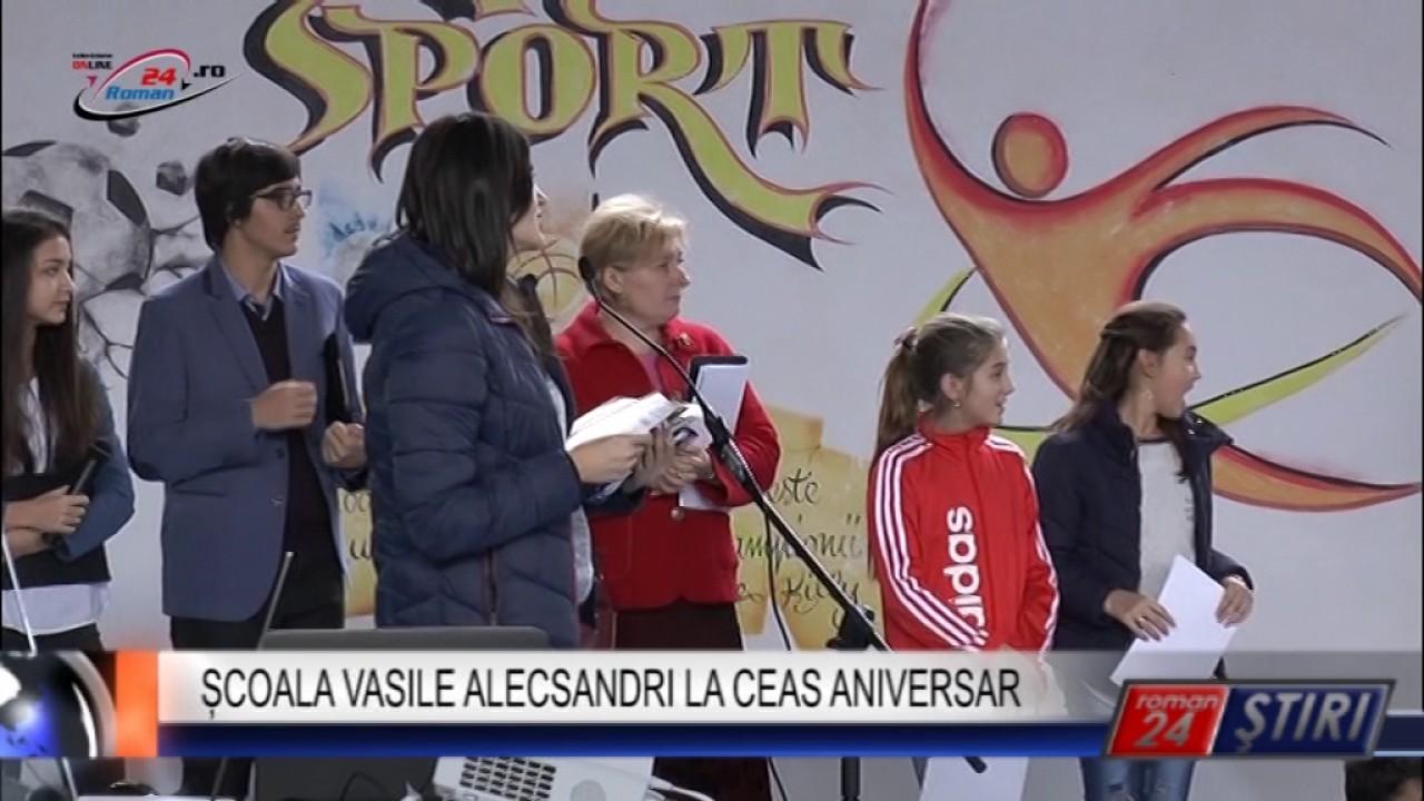 ȘCOALA VASILE ALECSANDRI LA CEAS ANIVERSAR