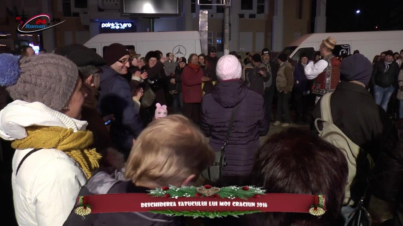 Deschiderea Satucului lui Mos Craciun Roman 2016