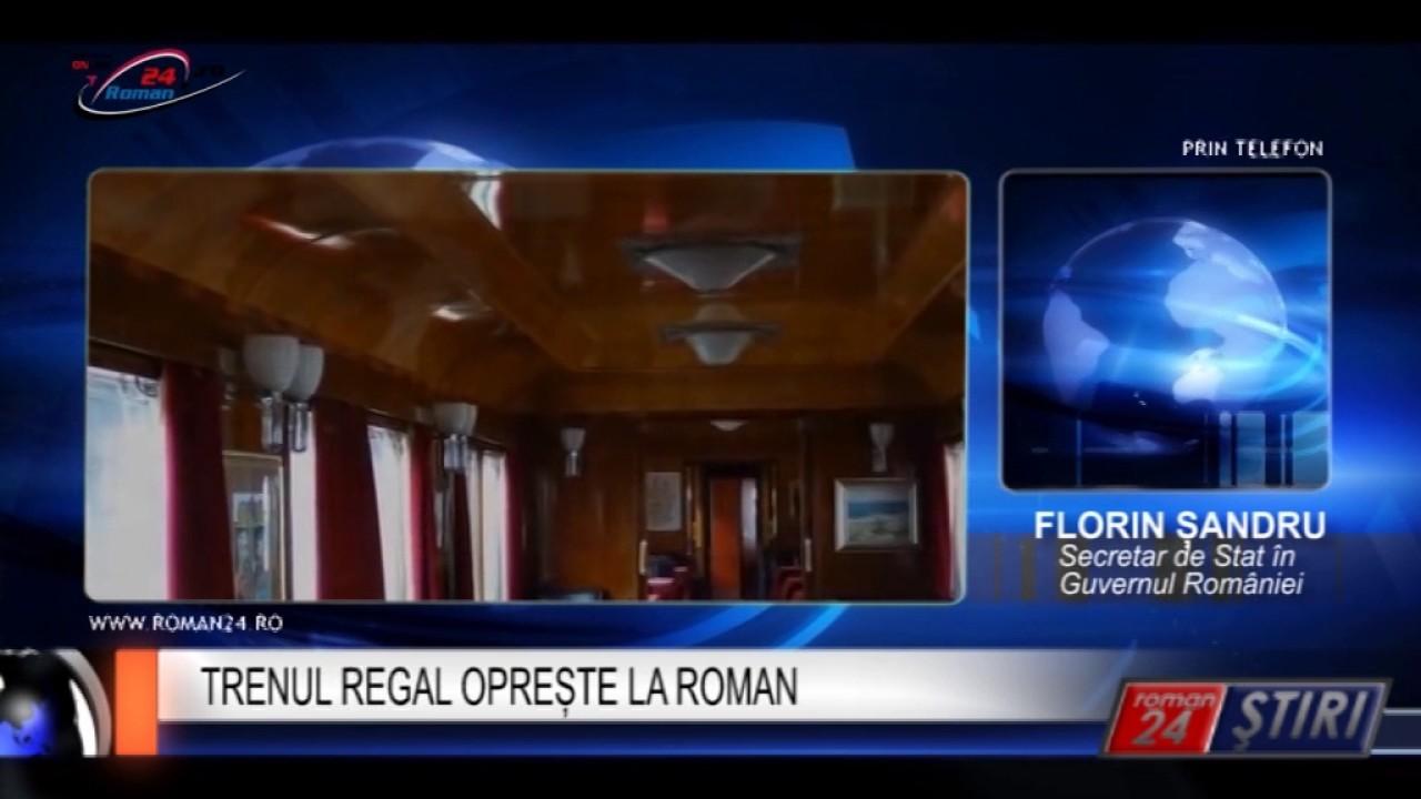 TRENUL REGAL OPREȘTE LA ROMAN