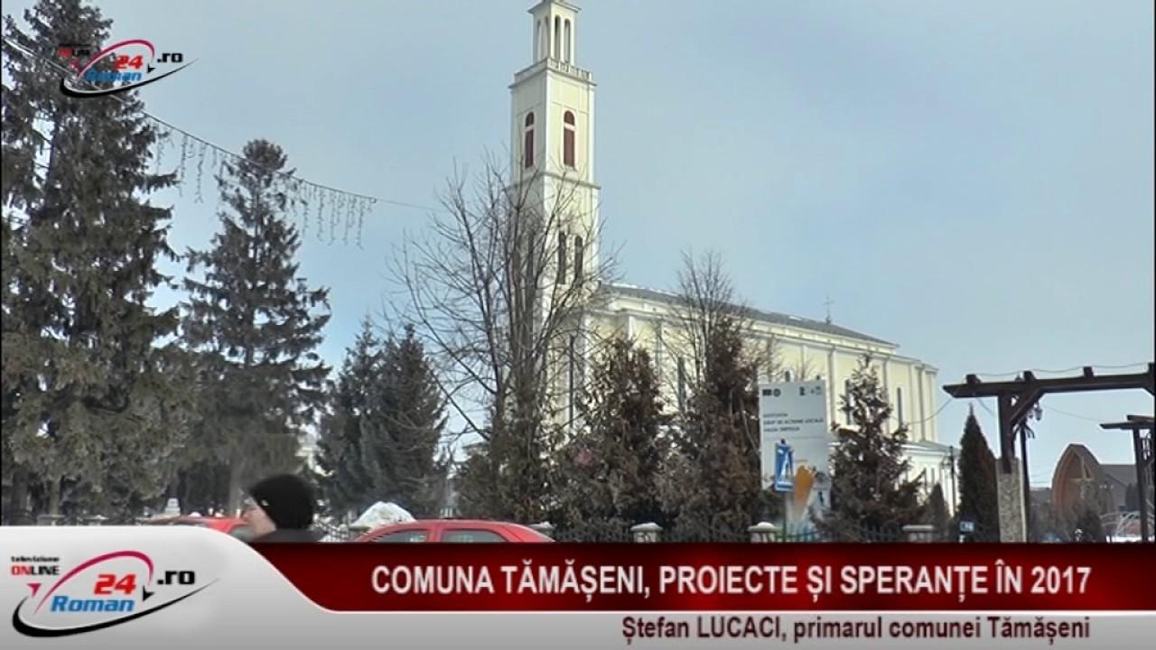 COMUNA TAMASENI PROIECTE SI SPERANTE IN 2017