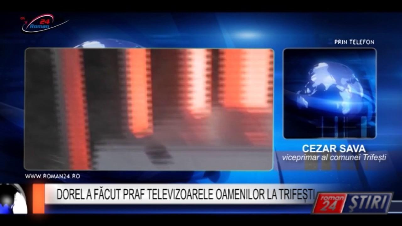 DOREL A FĂCUT PRAF TELEVIZOARELE OAMENILOR LA TRIFEȘTI