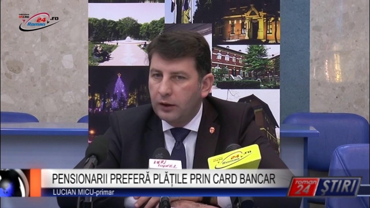 PENSIONARII PREFERĂ PLĂȚILE PRIN CARD BANCAR