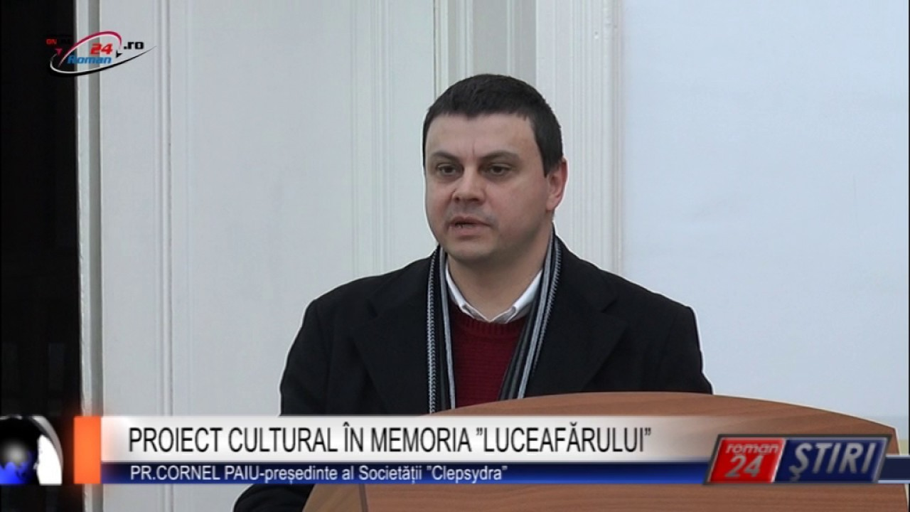 PROIECT CULTURAL ÎN MEMORIA LUCEAFĂRULUI