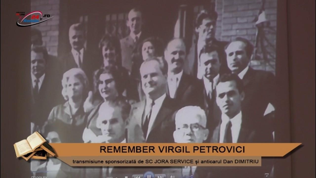 REMEMBER VIRGIL PETROVICI