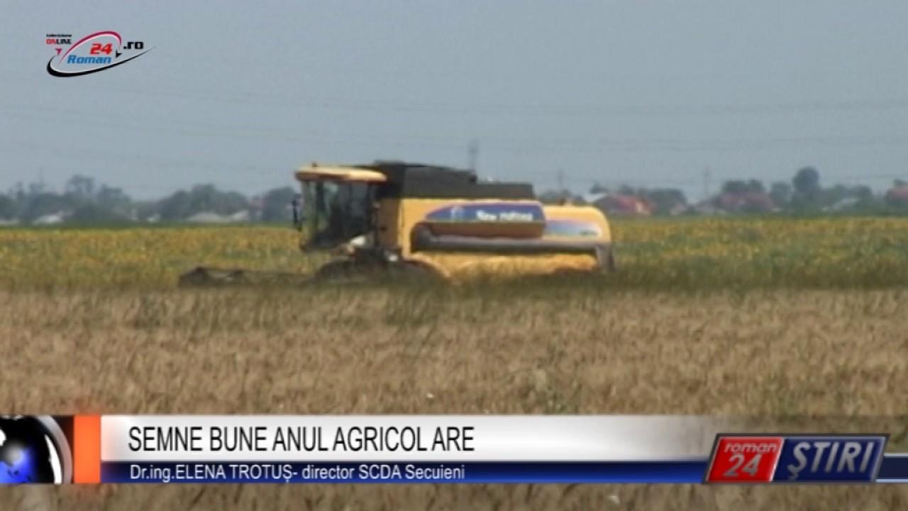 SEMNE BUNE ANUL AGRICOL ARE