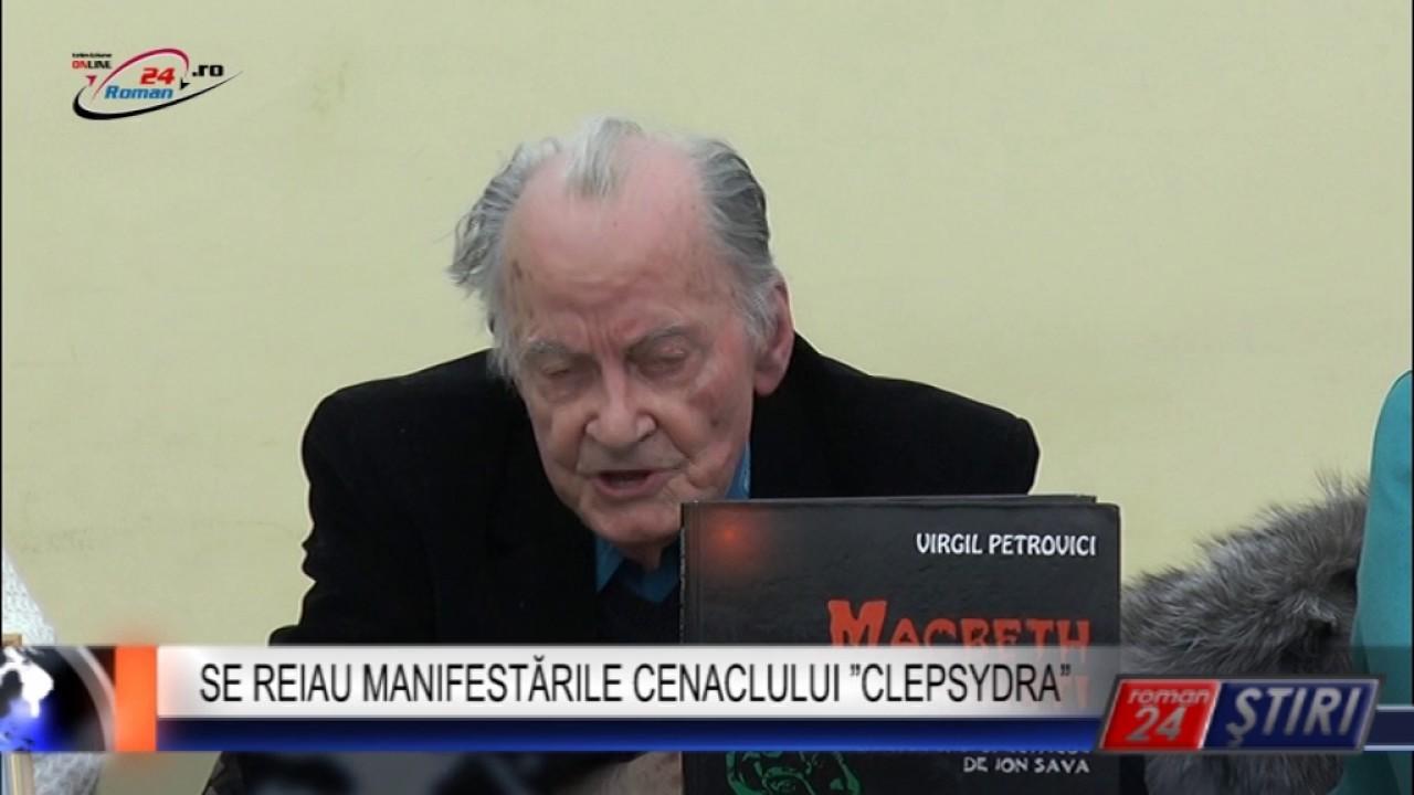 SE REIAU MANIFESTĂRILE CENACLULUI CLEPSYDRA