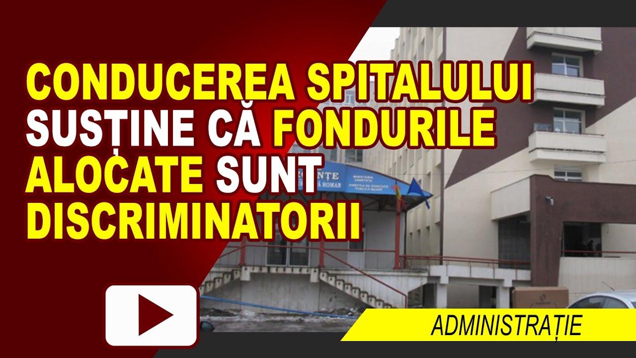ALOCĂRI DISCRIMINATORII PENTRU SPITALUL ROMAN