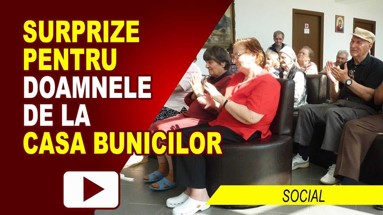 BUCURII PENTRU FEMEILE DE LA CASA BUNICILOR