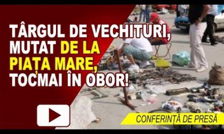 TÂRGUL DE VECHITURI SE MUTĂ ÎN BAZAR