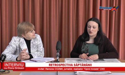 INTERVIU CU FLORA ORDEAN – RETROSPECTIVA SAPTAMANII 19.04.2017