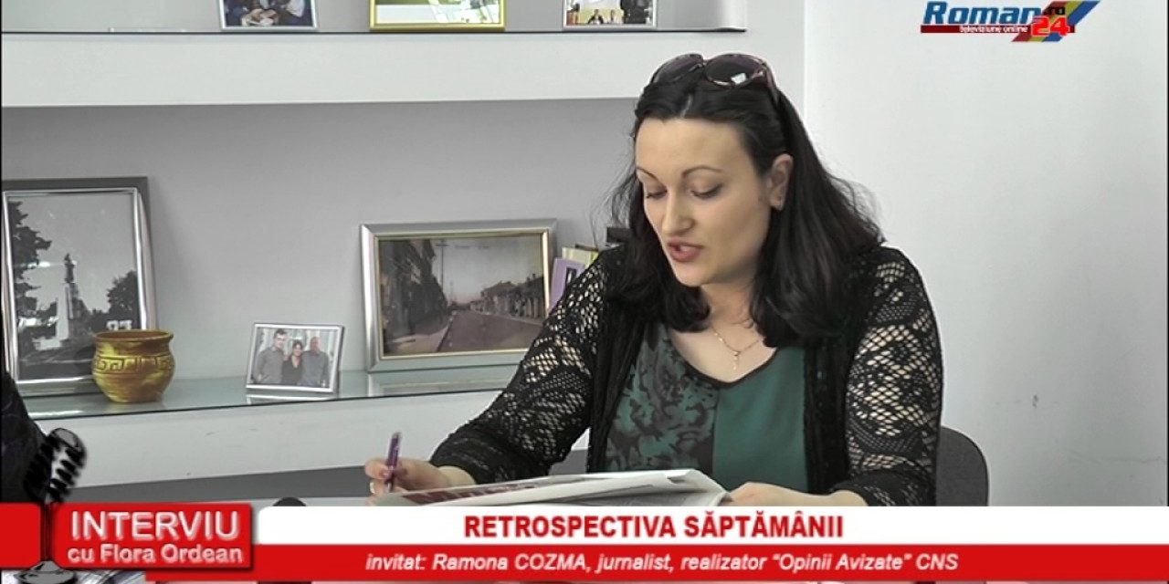 INTERVIU CU FLORA ORDEAN – RETROSPECTIVA SAPTAMANII – 04.04.2017