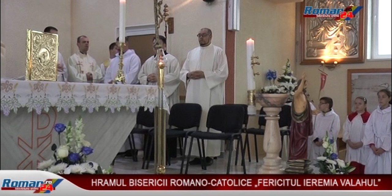 HRAMUL BISERICII ROMANO-CATOLICE FERICITUL IEREMIA VALAHUL