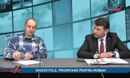 INVESTITIILE, PRIORITARE PENTRU ROMAN