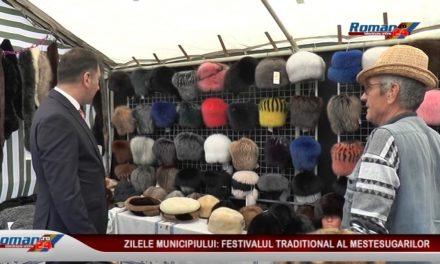 ZILELE MUNICIPIULUI FESTIVALUL TRADITIONAL AL MESTESUGARILOR