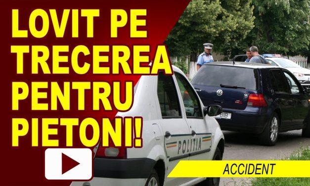 ACCIDENTAT PE TRECEREA PENTRU PIETONI