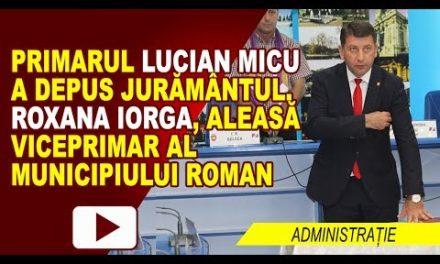 DEPUNEREA JURAMANTULUI DE CATRE PRIMARUL LUCIAN MICU SI ALEGEREA VICEPRIMARULUI
