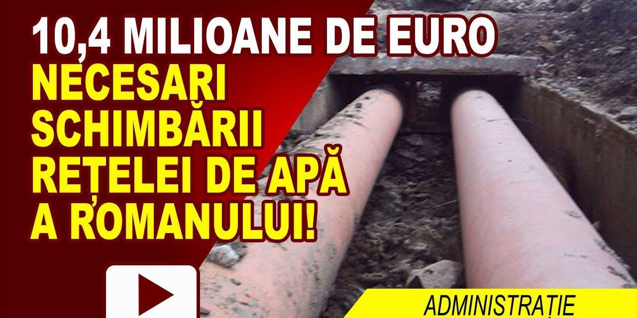 REȚELELE DE APĂ DIN ROMAN SUNT PRAF!