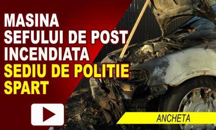 SEDIU DE POLITIE SPART SI MASINA SEFULUI DE POST INCENDIATA