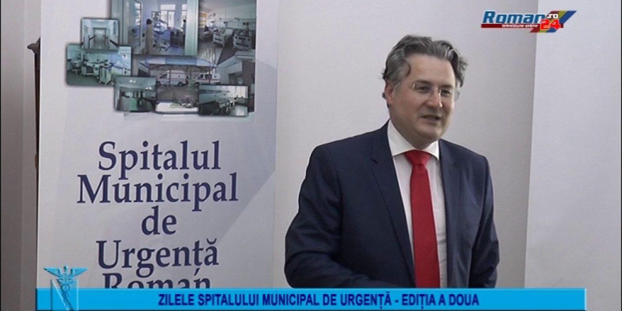Zilele Spitalului Municipal de Urgenta Roman – Editi a-II-A