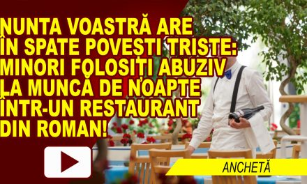 SCLAVIE MODERNĂ, FOLOSITĂ SUB APARENȚĂ DE LEGALITATE, LA UN RESTAURANT ROMAȘCAN?