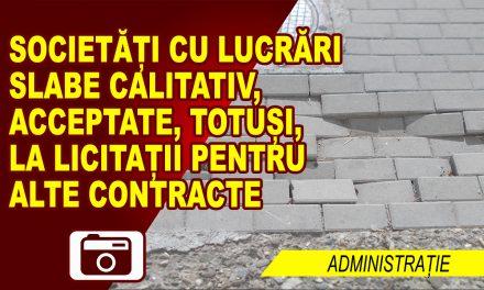 LEGEA NE OBLIGĂ SĂ ACCEPTĂM FIRME CU LUCRĂRI SLABE CALITATIV