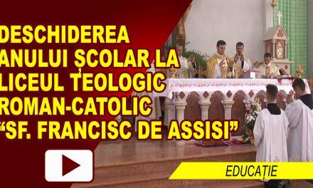 DESCHIDERE AN SCOLAR LA LICEUL TEOLOGIC SF FRANCISC DE ASSISI ROMAN
