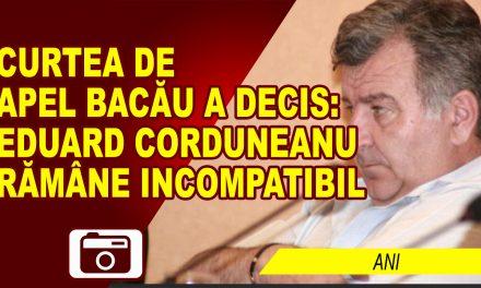 EDUARD CORDUNEANU RĂMÂNE INCOMPATIBIL