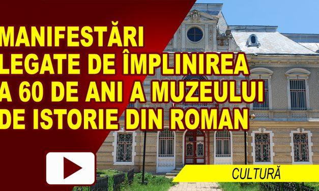 MUZEUL DE ISTORIE LA 60 DE ANI