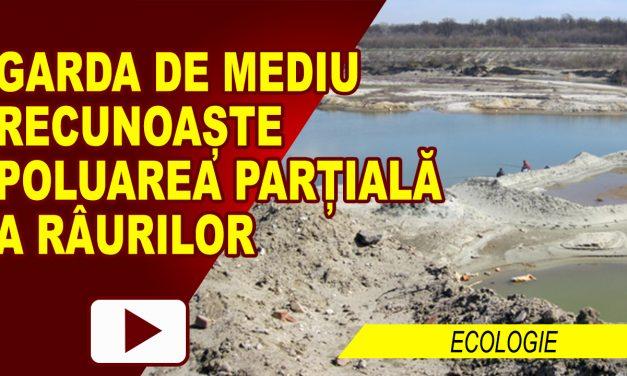 GARDA DE MEDIU RECUNOAȘTE POLUAREA PARȚIALĂ A MOLDOVEI ȘI SIRETULUI