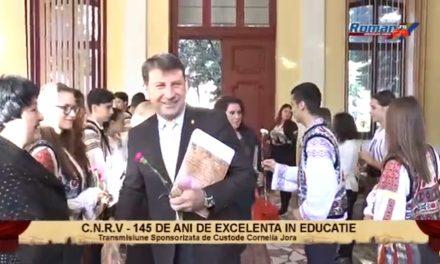 C.N.R.V. – 145 DE ANI DE EXCELENTA IN EDUCATIE
