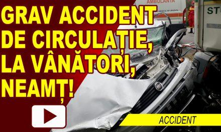 Grav accident de circulatie la Vanatori Neamt