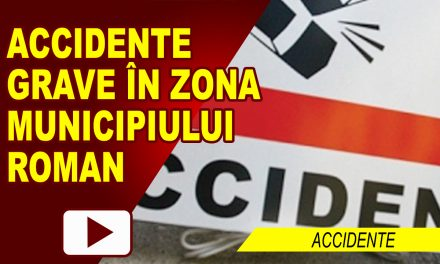 ACCIDENTE GRAVE ÎN ZONA ROMAN