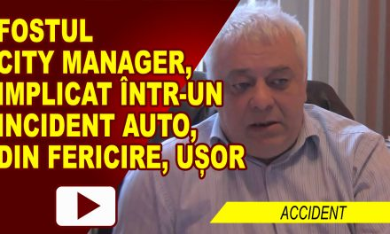 FOSTUL CITY MANAGER, IMPLICAT ÎNTR-UN ACCIDENT