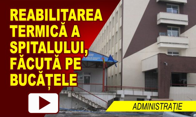 REABILITARE TERMICĂ PE BUCĂȚELE LA SPITAL