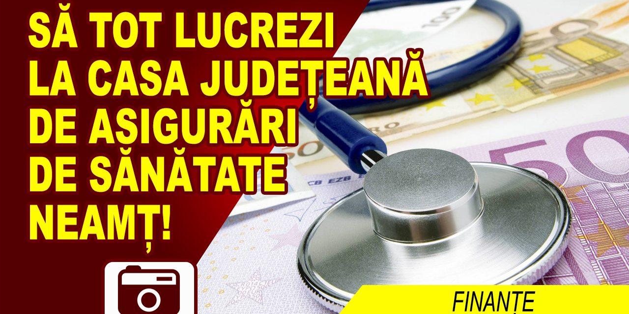 VENITURI DE INVIDIAT LA CASA JUDEȚEANĂ DE SĂNĂTATE