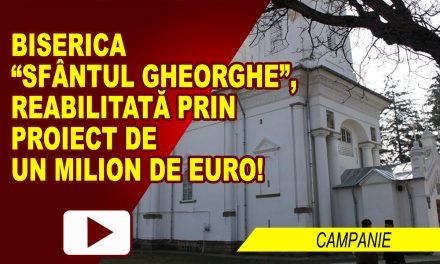 CAMPANIE DE STRÂNGERE DE FONDURI PENTRU BISERICA SF. GHEORGHE DIN ROMAN