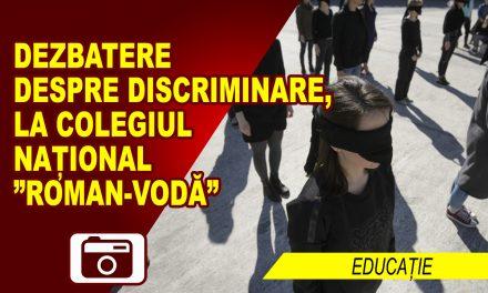 "DEZBATERE DESPRE DISCRIMINARE, LA COLEGIUL NAȚIONAL ""ROMAN-VODĂ"""