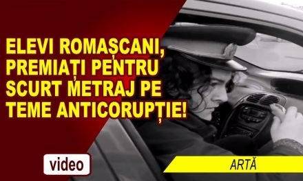 ELEVI ROMAȘCANI, PREMIAȚI PENTRU SCURT METRAJ PE TEME ANTICORUPȚIE!